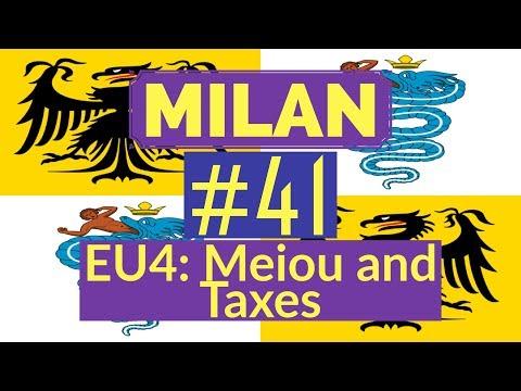 41. Let's Play - Milan into Italian Empire - EU4 Meiou and Taxes - Part 41