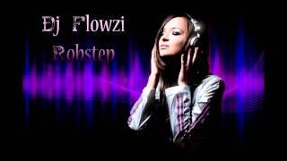 Dj Flowzi - Robstep
