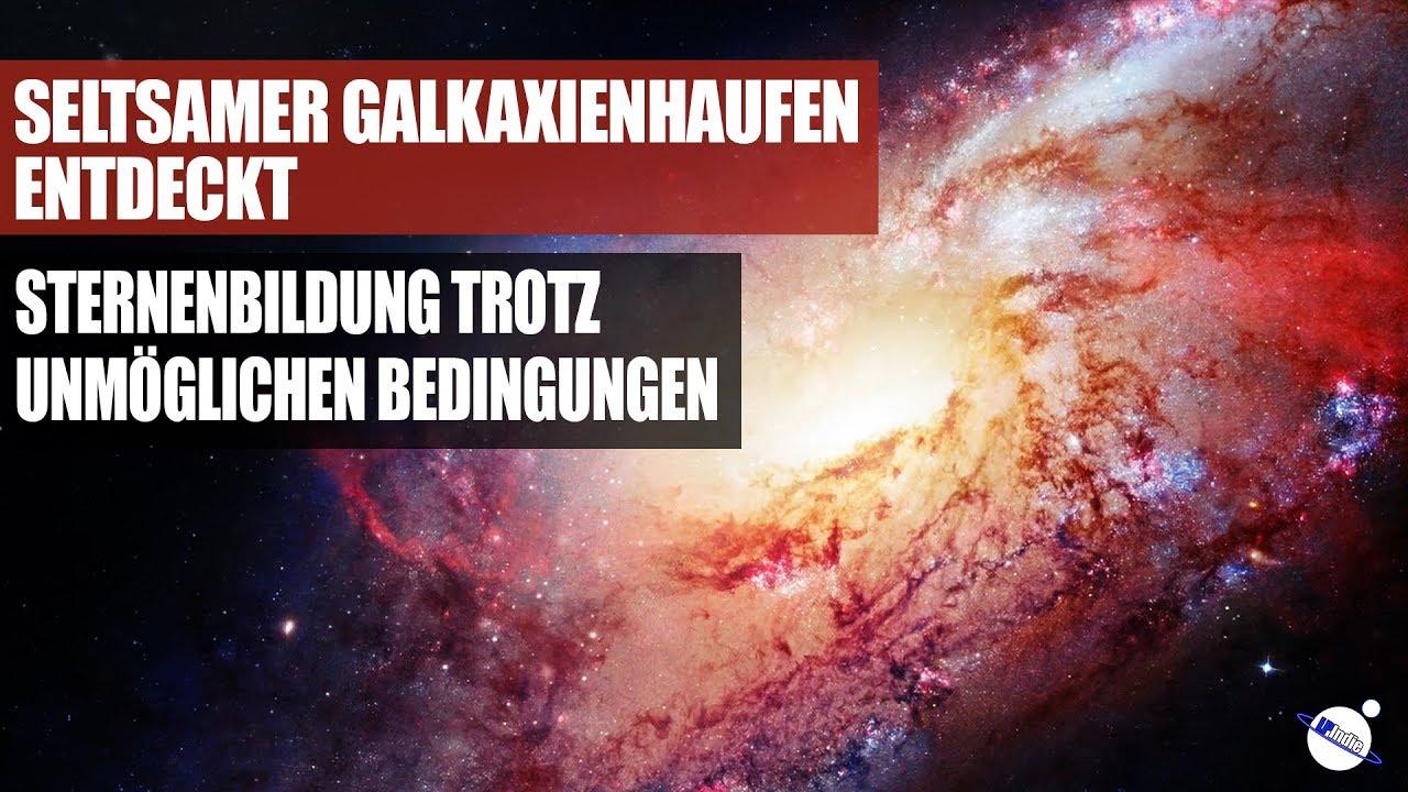 Seltsame Abläufe in Galaxienhaufen entdeckt - Sternenbildung trotz unmöglichen Bedingungen