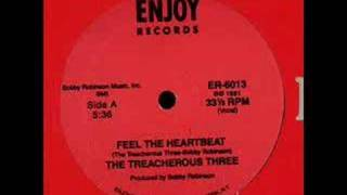 Treacherous Three - Feel the heartbeat - 1981