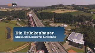Die Brückenbauer - Stress, Stau, genervte Autofahrer | Doku Autobahn 2016 [HD]