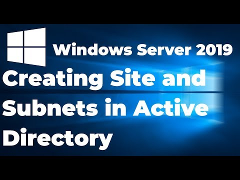 How To Create Active Directory Sites And Subnets | Windows Server 2019