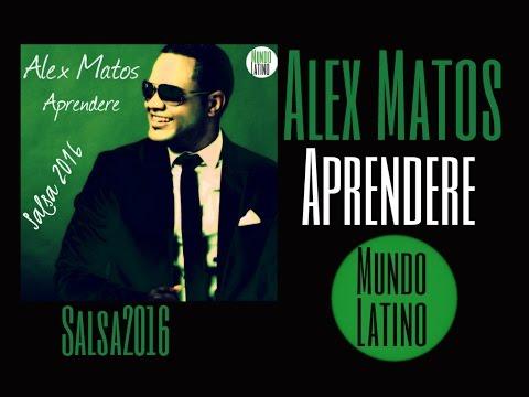 Alex Matos -  Aprendere  (Salsa 2016)