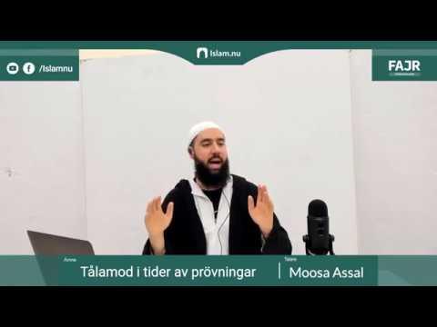 Tålamod i tider av prövningar   Fajr påminnelse #1 med Moosa Assal
