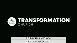 Transformation Church - 10:00am - July 26, 2020