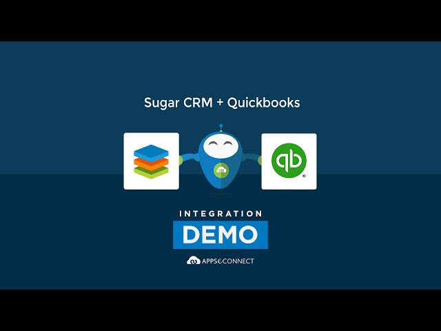 Integrate Sugar CRM and Quickbooks | APPSeCONNECT