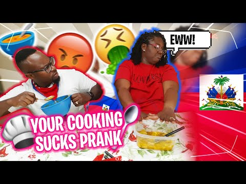 YOUR COOKING SUCKS PRANK ON HUSHAND 🇭🇹 ( HE WAS FURIOUS)