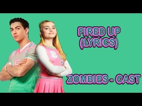Fired Up (Music Video) [With Lyrics] – Cast ZOMBIES