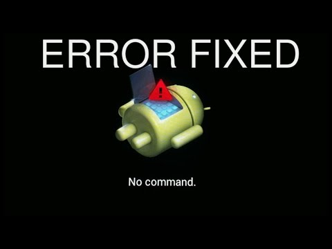 How To Fix No Command Error On Android Mobile Phone