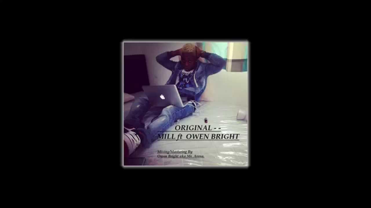 Download Original - Mill ft Owen Bright