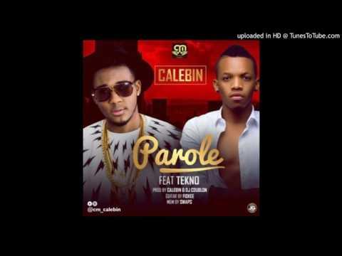 Calebin – Parole (Ft. Tekno) (Prod. By DJ Coublon)