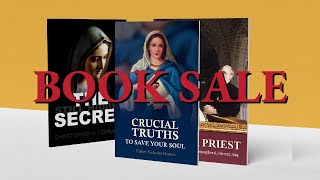 Crucial Truths by Fr. Nicholas Gruner is on Sale Now!