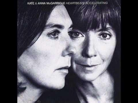 Kate & Anna McGarrigle - Heartbeats Accelerating