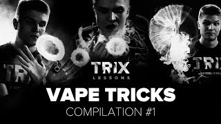 TRIX LESSONS compilation 1: подборка лучших вейп трюков | best vape tricks