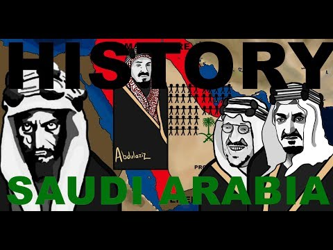 The History of Saudi Arabia (House of Saud)