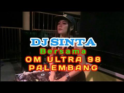 DJ SHINTA BILQIS BERSAMA OM ULTRA 98 PALEMBANG