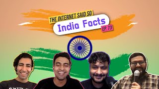 The Internet Said So | EP 73 | India Facts