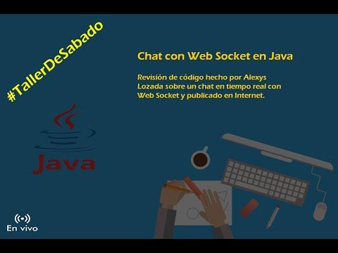 #TallerDeSabado: Chat Con Web Socket En Java