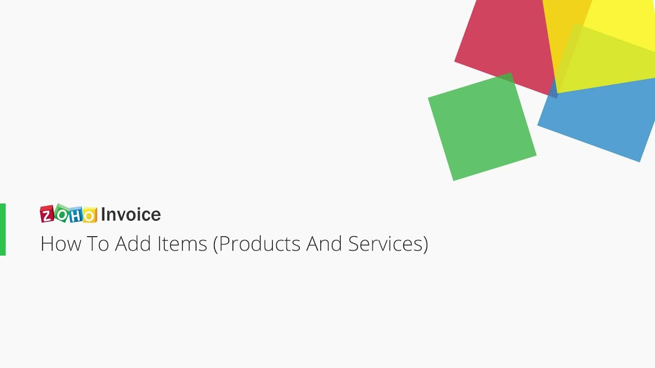 Zoho Invoice How To Add Items Products And Services YouTube - Zoho free invoice for service business