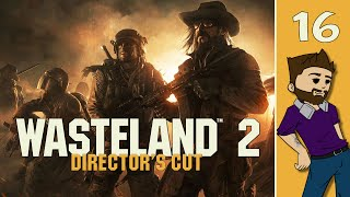 Let's Play: Wasteland 2: Directors Cut - Part 16 - The Prison - (Gameplay/Playthrough PC)