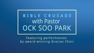 Bible Crusade with Pastor Ock Soo Park 04/04/2018 PM