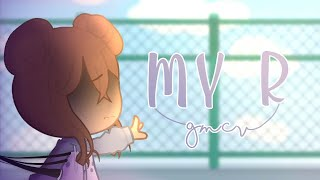 °• My R || GCMV || Gacha Club Music Video 🇧🇷 || + Lyrics {Part 1/2}