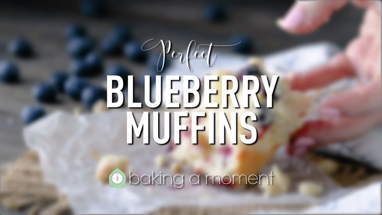 Simply Perfect Blueberry Muffins