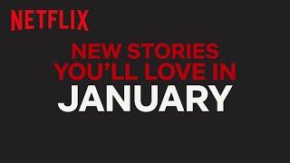 New to Netflix Canada   January   Netflix