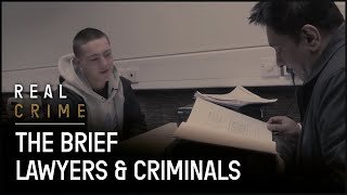 Lawyers Representing Criminals | the Briefs S2 EP1 | Real Crime