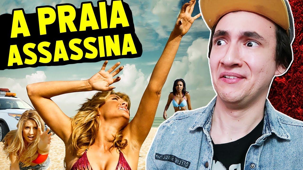NÃO ASSISTA ESSE FILME - A PRAIA ASSASSINA