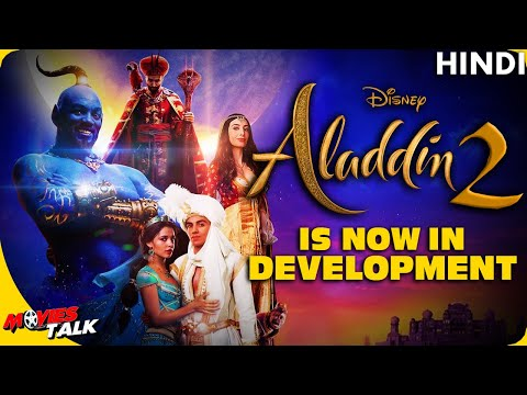 ALADDIN 2 : Film Is Now In Development [Explained In Hindi]