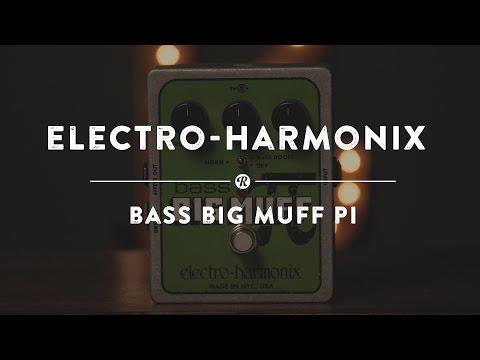 Electro-Harmonix Bass Big Muff Pi   Reverb Demo Video