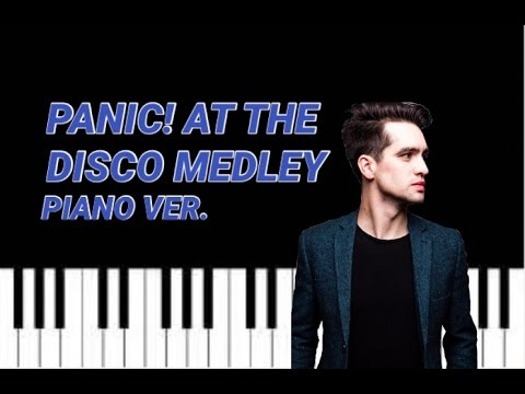 Panic! at the Disco Medley (Piano) [READ DESCRIPTION!]