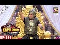 Kapil Sharma As Bahubali The Kapil Sharma Show 3rd Jun, 2017