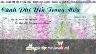 Cành Phi Yến Trong Mưa - Khởi My || [ Video Lyric + Kara ]