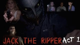 Jack The Ripper ACT 1 (short horror film)