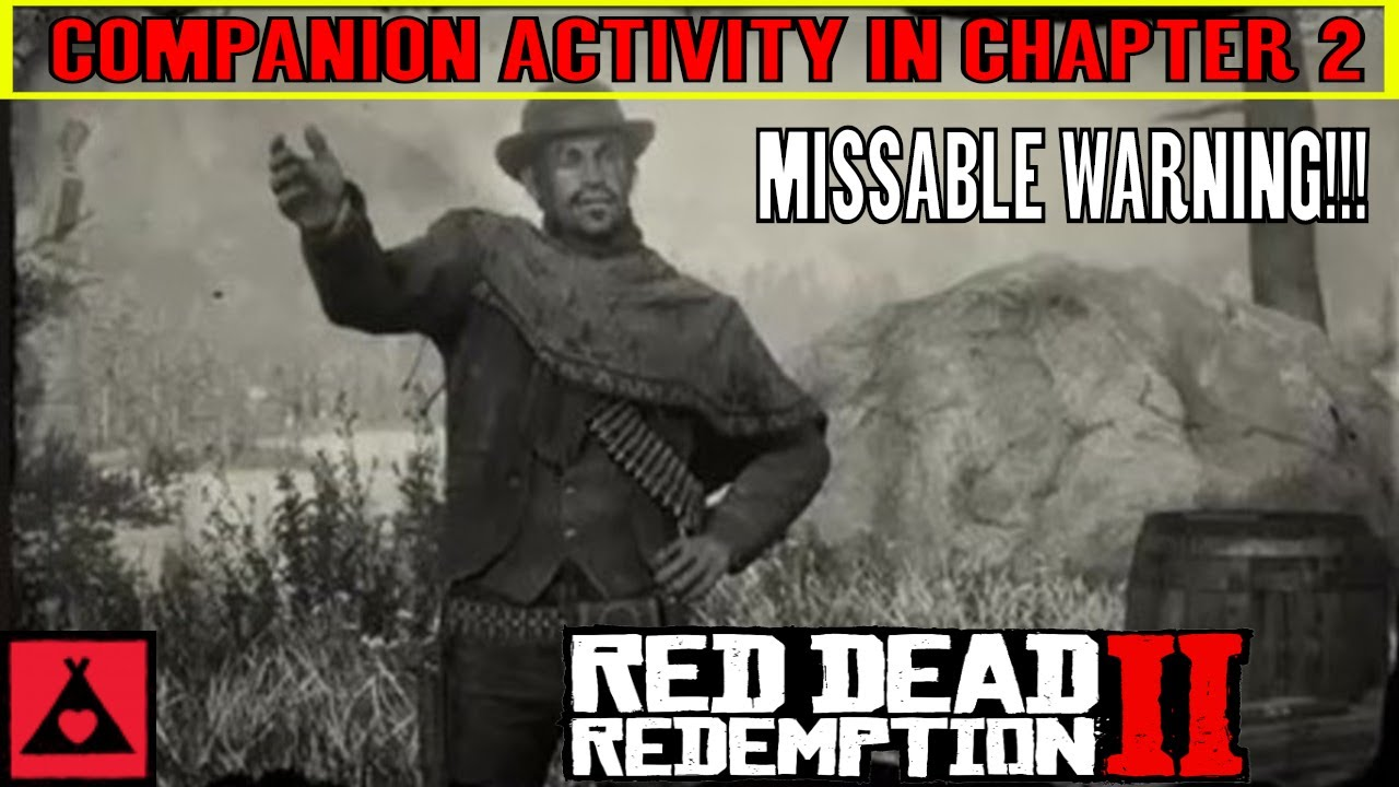 Red Dead Redemption 2 COMPANION ACTIVITY in CHAPTER 2 - MISSABLE WARNING!!!