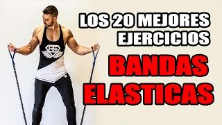 🔴 Los 20 mejores EJERCICIOS - BANDAS ELASTICAS