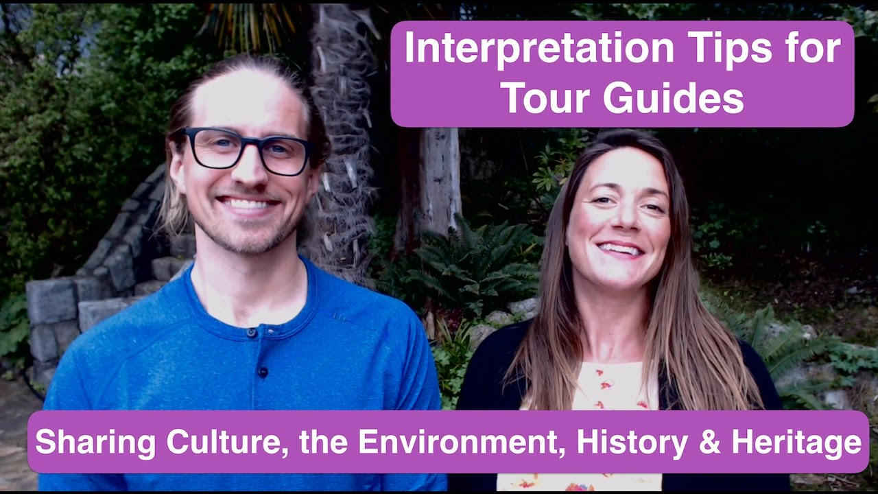 Download Interpretation Tips for Tour Guides - Interpreting Culture, the Environment, History and Heritage