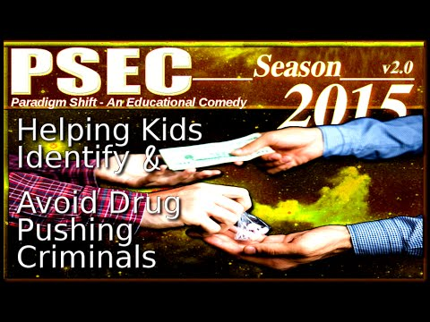 PSEC   2015   Helping Kids Identify & Avoid Drug Pushing Criminals hd 1280 x 720