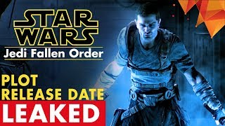 Star Wars: Jedi Fallen Order  Plot and Release Date Allegedly Leaked