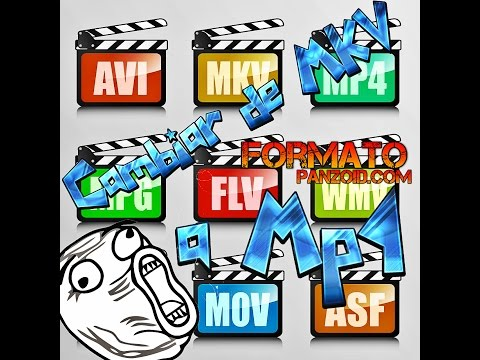 Convertir un fomato de video a mkv, mp4, avi, flv, mov, wmv, 3gp, entre otros 2017