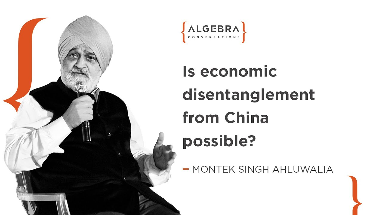 Is economic disentanglement from China possible? - Montek Singh Ahluwalia