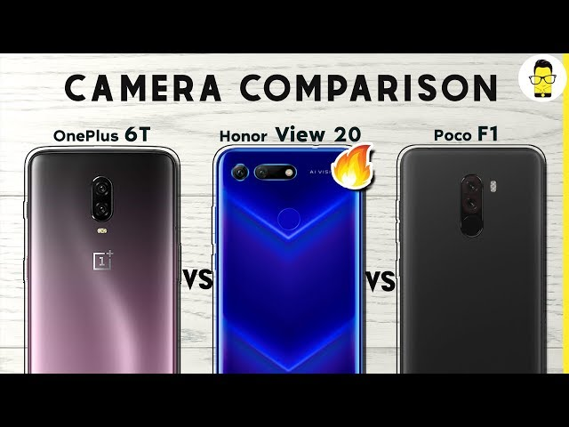 Honor View 20 vs OnePlus 6T vs Poco F1 camera comparison