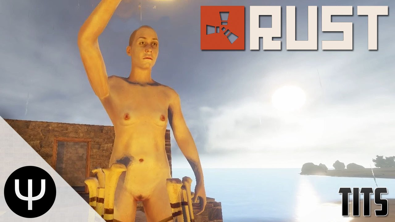 rust — tits! - youtube