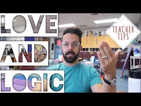 Teacher tips- How I use Love and Logic in the classroom