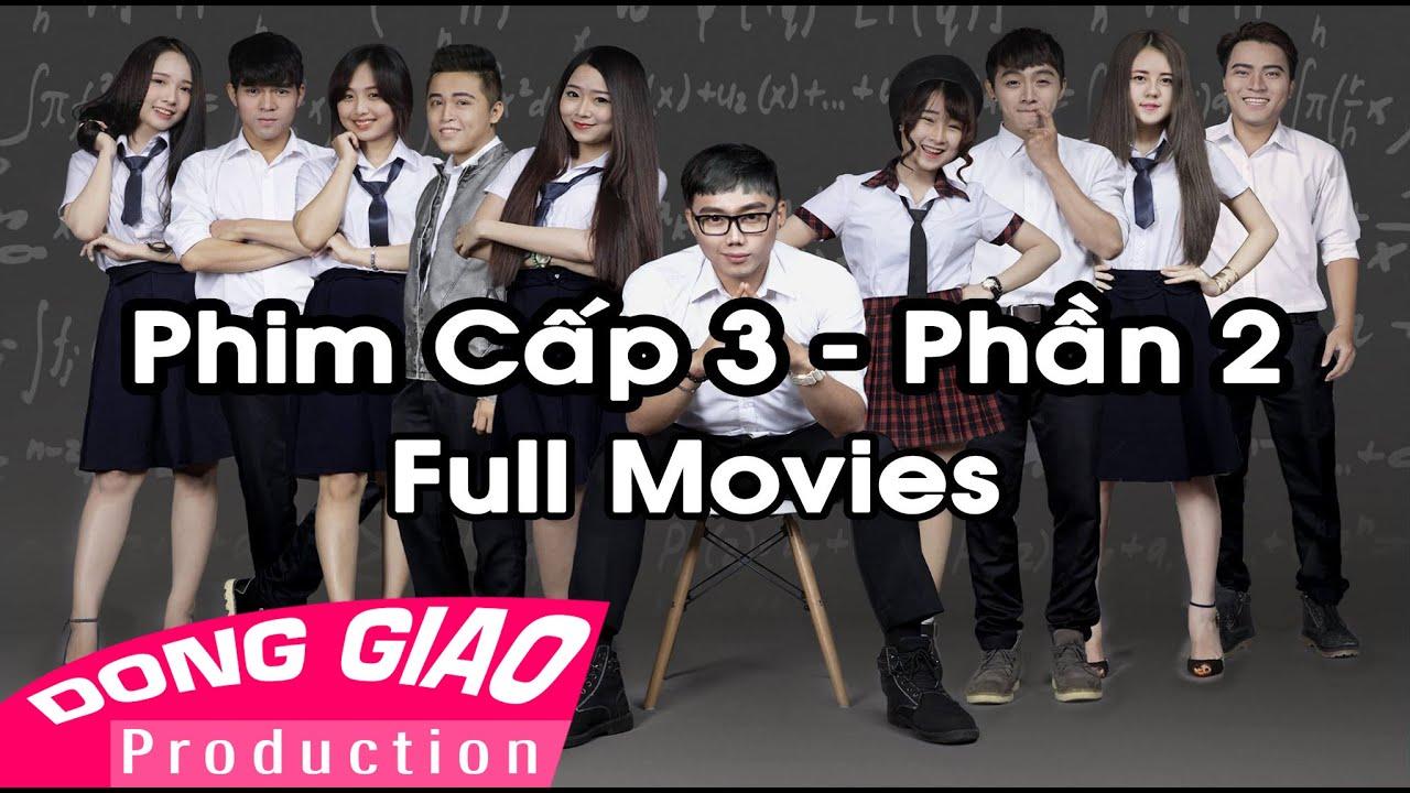 PHIM HỌC SINH CẤP 3 – Phần 2 [Full] – HD 1080p
