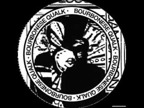 Bourbonese Qualk - Blackout 1. / Blackout 2.