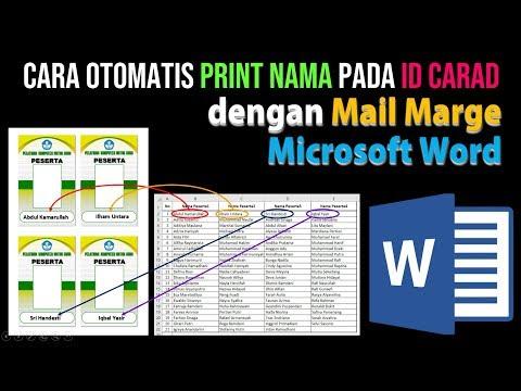 Cara Otomatis Print Nama pada ID Card dengan Mail Marge Microsoft Word