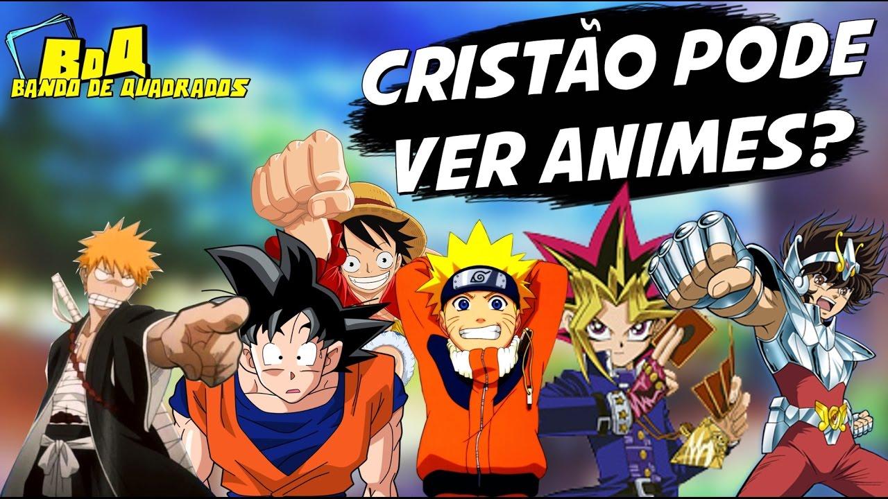 Cristão pode assistir Anime ? | Bando de Quadrados